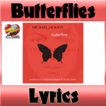 Butterflies:歌詞(オリジナル、日本語訳あり)