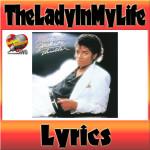 The Lady In My Life:歌詞(オリジナル、日本語訳あり)